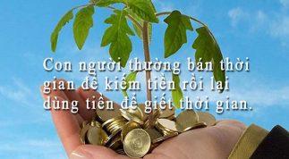 Những câu nói bất hủ về tiền bạc và tham vọng đáng để bạn phải suy ngẫm